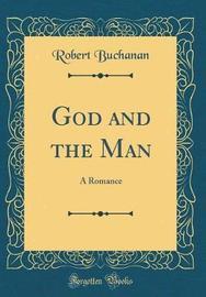 God and the Man by Robert Buchanan image