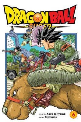 Dragon Ball Super, Vol. 6 by Akira Toriyama