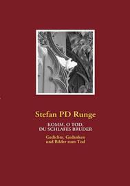 Komm, O Tod, Du Schlafes Bruder by Stefan Pd Runge image