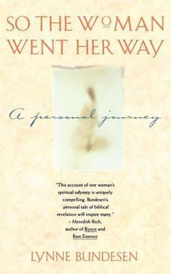 So the Woman Went Her Way by Lynne Bundesen image