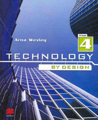 Technology by Design by Arna Wesley