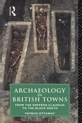 Archaeology in British Towns by Patrick Ottoway image