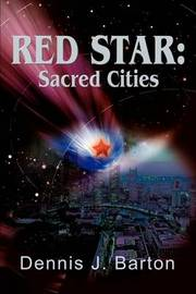 Red Star: Sacred Cities by Dennis J. Barton image