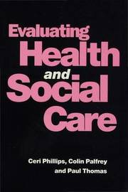 Evaluating Health and Social Care by Colin Palfrey image