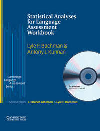 Statistical Analyses for Language Assessment Workbook and CD ROM by Antony Kunnan image