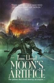 Moon's Artifice by Tom Lloyd
