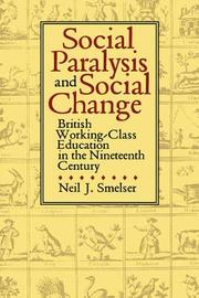 Social Paralysis and Social Change by Neil J Smelser