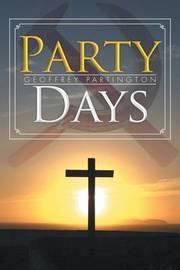 Party Days by Geoffrey Partington