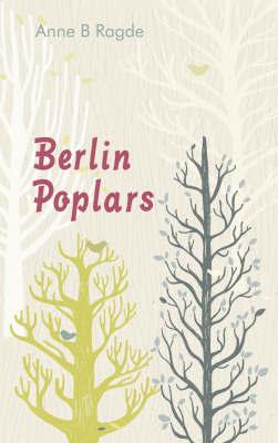 Berlin Poplars by Anne B Ragde image