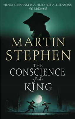 The Conscience Of The King by Martin Stephen