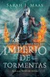 Imperio de Tormentas (Trono de Cristal 5) / Empire of Storms Trono de Cristal 5 / Throne of Glass (5) by Sarah J Maas