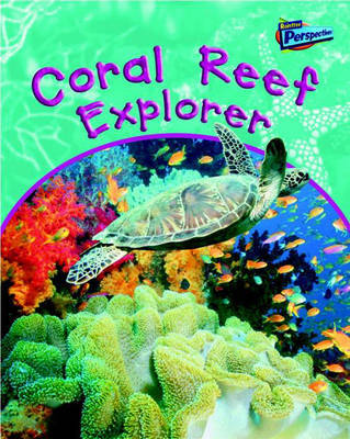 Coral Reef Explorer by Greg Pyers
