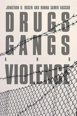 Drugs, Gangs, and Violence by Jonathan D Rosen image
