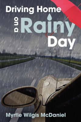 Driving Home on a Rainy Day by Myrtle Wilgis McDaniel image