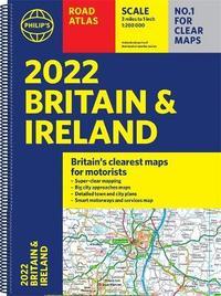 2022 Philip's Road Atlas Britain and Ireland by Philip's Maps