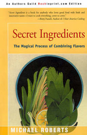 Secret Ingredients by Michael Roberts