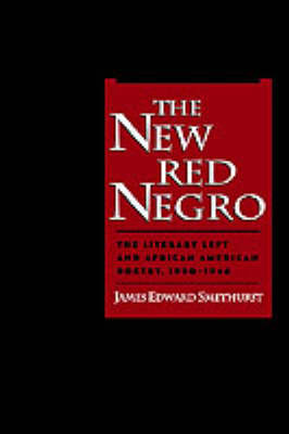 The New Red Negro by James Edward Smethurst image
