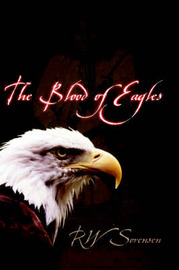 The Blood of Eagles by RW Sorensen image