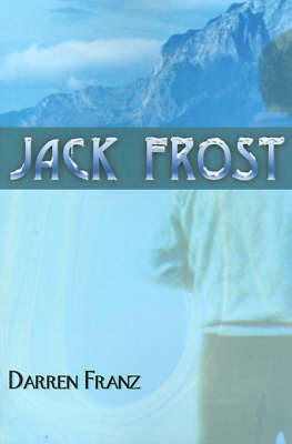 Jack Frost by Darren Franz