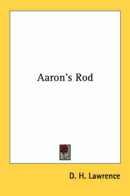 Aaron's Rod by D.H. Lawrence