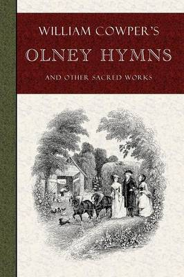 William Cowper's Olney Hymns by William Cowper