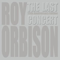 Roy Orbison The Last Concert (DVD / CD 25th Anniversary Edition) on DVD