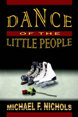 Dance of the Little People by Michael, F Nichols