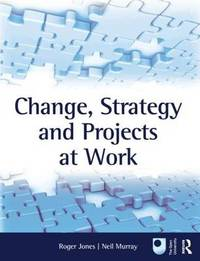Change, Strategy and Projects at Work image