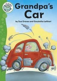 Tadpoles: Grandpa's Car by Sue Graves