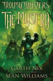 The Mystery by Garth Nix