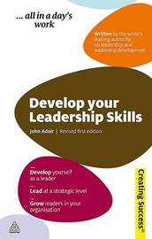 Develop Your Leadership Skills by John Adair image