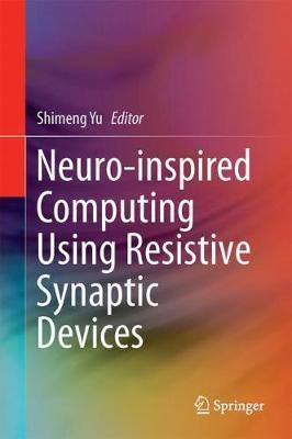Neuro-inspired Computing Using Resistive Synaptic Devices image
