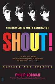 Shout! by Philip Norman
