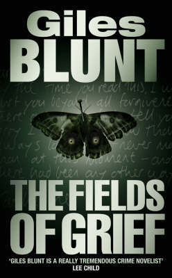 The Fields of Grief by Giles Blunt image