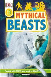 Mythical Beasts by Andrea Mills