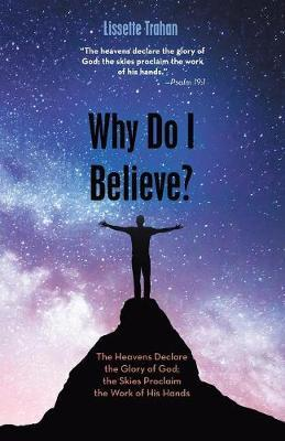 Why Do I Believe? by Lissette Trahan image