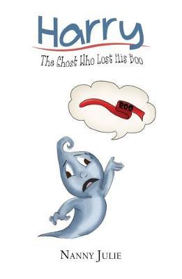 Harry: The Ghost Who Lost his Boo by Julie Tucker image