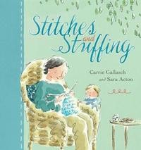 Stitches and Stuffing by Carrie Gallasch image