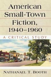 American Small-Town Fiction, 1940-1960 by Nathanael T. Booth
