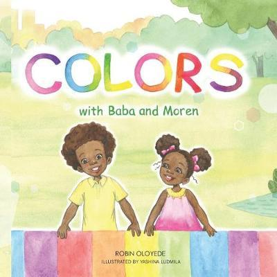 Colors with Baba and Moren by Robin Oloyede