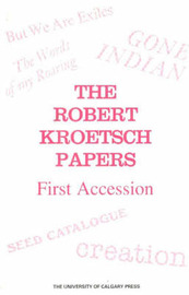 The Robert Kroetsch Papers, First Accesion image