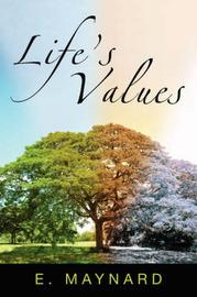Life's Values by E. Maynard image