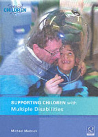 Supporting Children with Multiple Disabilities in Mainstream Schools by Michael Mednick image