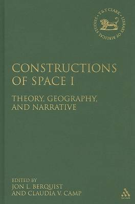 Constructions of Space I: Theory, Geography, and Narrative image