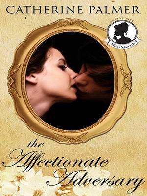 The Affectionate Adversary by Catherine Palmer image
