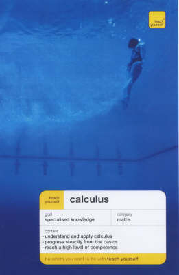 Teach Yourself Calculus by P. Abbott