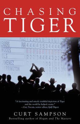Chasing Tiger by Curt Sampson