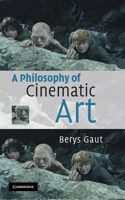 A Philosophy of Cinematic Art by Berys Gaut image