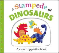 A Stampede of Dinosaurs by Roger Priddy
