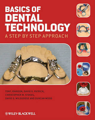 Basics of Dental Technology by Tony Johnson image